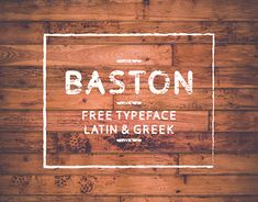 Baston // free font //  License: Free for any use, except police commercials.