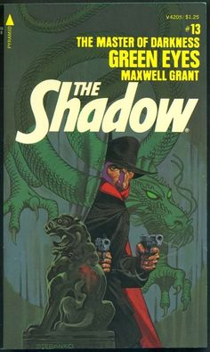 The Shadow 13 - Green Eyes - Steranko cover Comic Book Artists, Comic Book Characters, Comic Books Art, Comic Art, Nick Fury, Indiana Jones, Andy Warhol, Jim Steranko, Book Cover Art