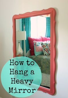How To Hang A Mirror On The Wall how to hang a heavy mirror | mounting brackets, mirror mirror and