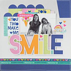 Family Is Everything, What Happened To You, Page Layout, Happy Girls, Creative Studio, Make Me Happy, Scrapbook Layouts, Scrapbooking Ideas, Scrapbooks