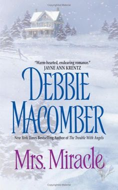 Mrs Miracle by Debbie Macomber. The book & the movie was so good. I Love Books, Good Books, Books To Read, My Books, Mrs Miracle, Miracles Book, Debbie Macomber, Christmas Books, Christmas Videos