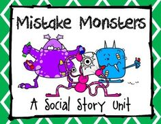 Instead of getting embarrassed or frustrated, students learn 3 appropriate reactions to their mistakes in this monster social story. The unit includes several ways for students to apply and personalize appropriate was to deal with their mistakes.