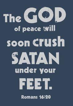 Romans 16:20 ~ God will soon crush satan under your feet / BIBLE IN MY LANGUAGE