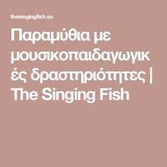 Preschool Music Activities, Activity Games, Singing Fish, Music For Kids, In Kindergarten, Musicals, Songs, Song Books, Musical Theatre