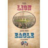 The Lion and the Eagle (Kindle Edition)By Iain Manson
