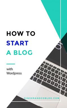The Ginger's Blog Tips: Starting a Blog on WordPress