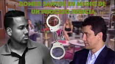 Romeo Santos En Medio De Un Proceso Judicial, Mira Por Qué