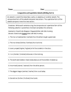 Writing Comparative and Superlative Adverb Worksheet