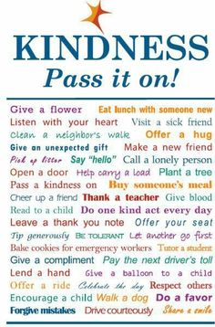 Be kind. Pay it forward.