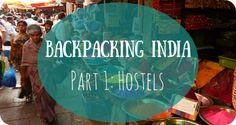 Backpacking India: Finding Hostels #India #Mumbai #backpacking #travel #traveltips #hostels #adventures #exploring #travelblog