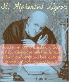 8/1 memorial of St. Alphonsus Liguori, Bishop & Doctor of the Church