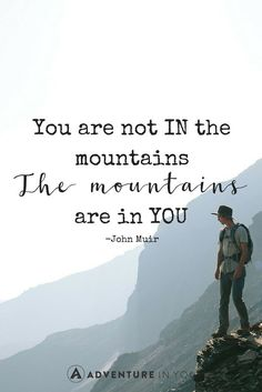 Looking for the best mountain quotes to get you motivated? Check out our ultimate list of mountain quotes to inspire your inner adventurer. From famous sayings to inspirational quotes designed to get you motivated, read through a few of our top picks! Hiking Quotes, Travel Quotes, The Words, Positive Quotes, Motivational Quotes, Inspirational Quotes, Positive Thoughts, Climbing Quotes, John Muir Quotes