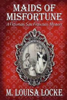 #BookReview: Maids of Misfortune by M. Louisa Locke