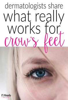 Dermatologist's share their best advice for under eye wrinkles and skin. What really works to get rid of crow's feet? Can you get rid of them? Skin Care Cream, Oily Skin Care, Anti Aging Skin Care, Skin Care Tips, Under Eye Wrinkles, Face Cream For Wrinkles, Les Rides, Crows Feet, Cool Eyes