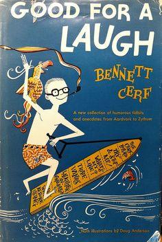 Good For A Laugh - Bennett Cerf - Doug Anderson - 1961 - Vintage Humor Book Bennett Cerf, Book Spine, Book And Magazine, Vintage Humor, Book Illustration, Illustrations, Book Cover Design, Framed Prints, Books