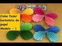 COMO FAZER BORBOLETA DE PAPEL MODELO 1 - YouTube