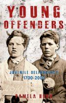 Young Offenders: Juvenile Delinquency Juvenile Delinquency from 1700 to 2000 Personal Narratives, Psychopath, Twenty One, Confessions, Genealogy, Prison, The Twenties, Crime, Mystery