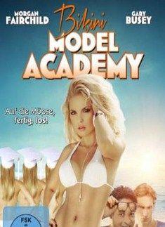 مشاهدة فيلم الاثارةالساخن الغير عائلى للشباب 25 Bikini Model Academy اون لاين - افلام من نار