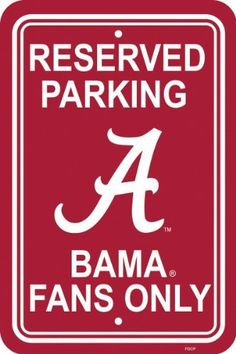b0f2778e4 NCAA Alabama Crimson Tide 12-by-18 inch Plastic Parking Sign by BSI