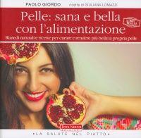 Pelle: Sana e Bella con la Dieta Naturale
