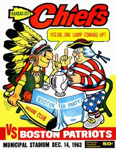 A picture of an old Chiefs vs Patriots program from 1963 American Football League, American Sports, Kansas City Chiefs Football, Nfl Football, Alabama Football, Football Season, Indian Clubs, Boston Tea Parties, Football Program