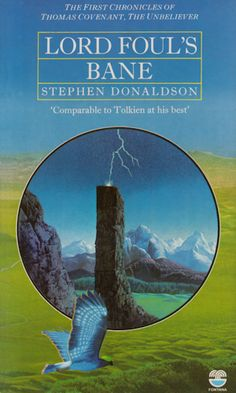 Lord Foul's Bane (The Chronicles of Thomas Covenant, the Unbeliever) ~ Stephen Donaldson (wish more people would read this series) High Fantasy, Fantasy Books, Sci Fi Fantasy, Science Fiction Magazines, Science Fiction Art, Books To Read, My Books, John Carter Of Mars, Old Book Crafts