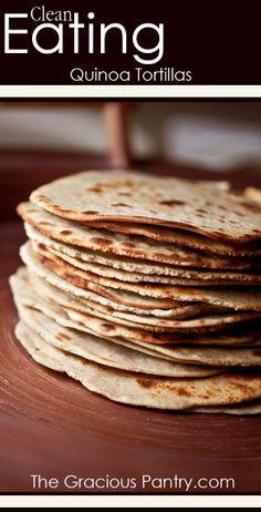 Clean Eating Quinoa Tortillas - Gluten Free! #cleaneating #cleaneatingrecipes #cleaneatingbread #bread #breadrecipes #baking #cleaneatingbaking
