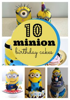 10 amazing Minion birthday cakes your kids will go crazy over! Learn how to make your own Minion cake too! #party #bday #cake #Minions #tutorial