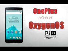 Oxygen OS-Custom version of Android OS released by OnePlus
