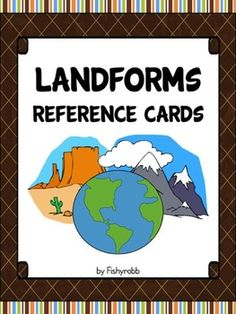 LANDFORMS: 10 posters for teaching landformsEach two-part poster features a picture of the landform and the definition. They can be left together (8x10) or cut apart for a landforms matching activity or a bulletin board display. The landforms included are:* archipelago* canyon* cave* island* isthmus* mesa* mountain* peninsula* plateau* valleyThese landform posters coordinate with my Maps Map Features Reference Cards - ...