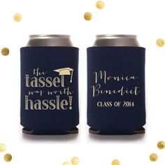 The Tassel was Worth the Hassle- Graduation Koozie - Custom Party Favor - Reception Gift - Personalized - Coolie Huggie Class of 2014 by CherishByNoel, $70.00