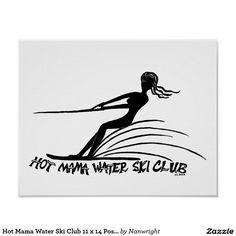 Hot Mama Water Ski Club 11 x 14 Poster