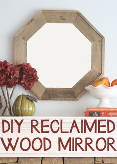 DIY reclaimed wood octagon mirror