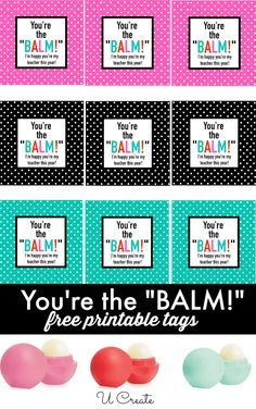 """Tell somebody thank you with these """"You're the BALM"""" printables using the popular EOS lib balm!"""