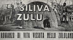 """Movie poster of """"Siliva Zulu"""", directed by Attilio Gatti and Giuseppe Paolo Vitrotti in 1927, with the collaboration of anthropologist Lidio Cipriani (technical consultant and screenwriter)."""