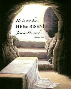 HAPPY EASTER!! BECAUSE  HE GOT UP WE CAN GET UP OUT OF EVERY SITUATION
