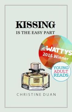 Kissing Is the Easy Part #wattpad #teen-fiction
