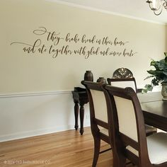 """Oh I love this dining room wall decal of """"they broke bread together..."""" Would be perfect in my dining room!"""