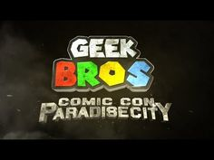 "Paradise City Comic Con 2016 Promo - ""GEEK BROS"" Special"