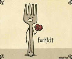 Forklift, fork lifting a dumbbell pun.