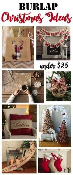 A huge selection of DIY and store bought burlap christmas decorating ideas! All for less than $25! A great way to decorate on a budget! .jpg