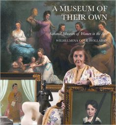 A Museum of Their Own: National Museum of Women in the Arts ...