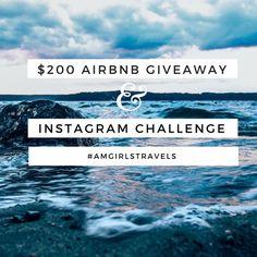 $200 Airbnb Giveaway & Instagram Challenge