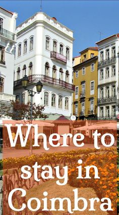 Where to stay in Coimbra. Best Hotels and Apartments in Coimbra. Insider advice about the best Coimbra neighbourhoods to stay in and carefully selected accommodation options in each place. Click to choose and book your holiday location in central Portugal.