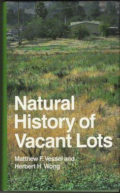 """jellobiafrasays: """" the natural history of vacant lots (university of california press, one of my all-time favorite books """" Google Docs, Microsoft Word, Essay Competition, Essay Contests, World Problems, Book Design Layout, Free Download, Parks And Recreation, Book Title"""