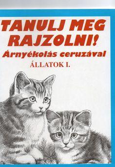 Tanulj meg rajzolni! Állatok 1. - [PDF Document] Funny Socks, Knitting Socks, Techno, Signs, Drawings, Artist, Pdf, Drawings Of Cats, Food