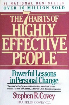 Steven R. Covey - The 7 Habits of highly Effective People--I was attending a business meeting of the company for which I worked, in Phoenix, Arizona.  One of the perks of this meeting was to hear Steven Covey speak and introduce this book.  It is a wonderful book and he knows of what he writes.