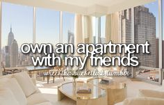 yep already planning on a apartment with my bestie for college:) cant wait!!!