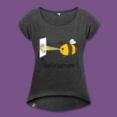 Beeamer https://shop.spreadshirt.de/Honbee/?noCache=true#!be(e)amer+t-shirts-A101893109
