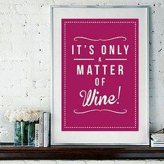 Retro Inspirational Quote Giclee Art Print - Vintage Typography Decor - Customize - Matter of Wine Jewel Grape Berry UK. via Etsy. Wine Glass Sayings, Wine Quotes, Wine Meme, Funny Wine, Retro Quotes, Buy Wine Online, Wine Signs, Wine O Clock, Wine Parties